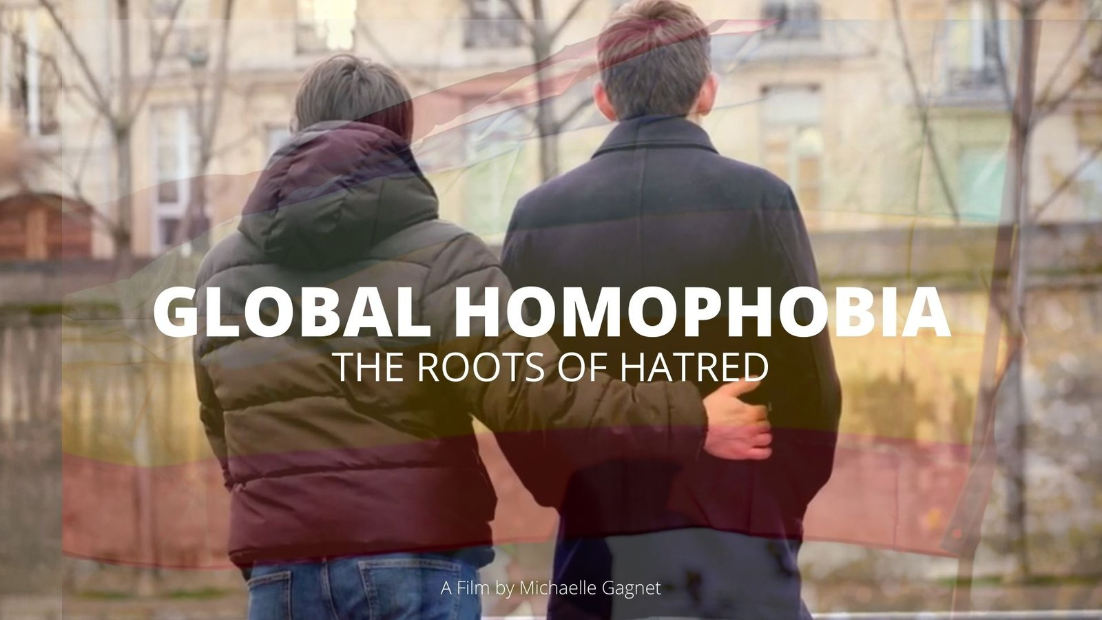 Global Homophobia: The Roots Of Hatred