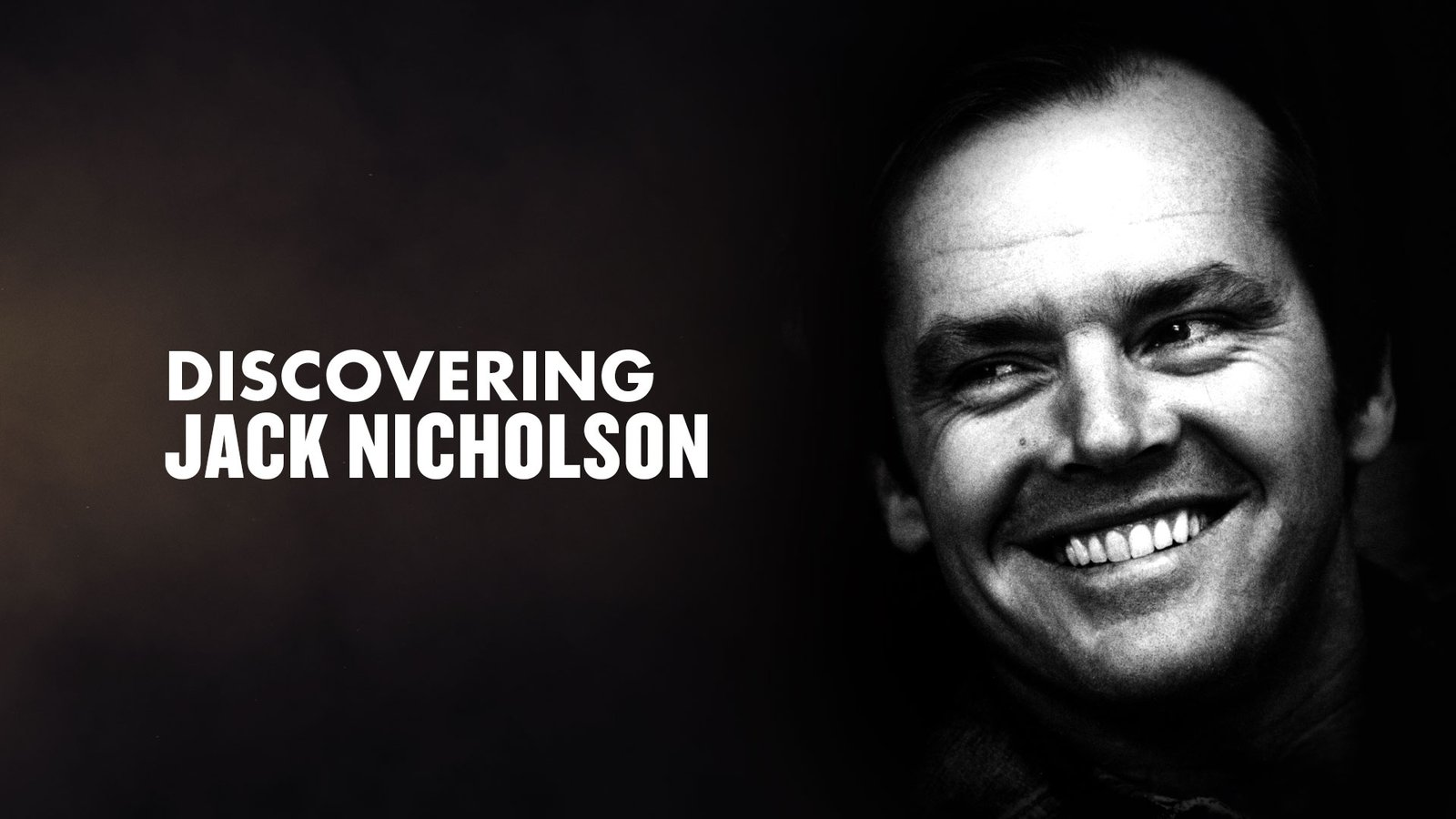 Discovering Jack Nicholson
