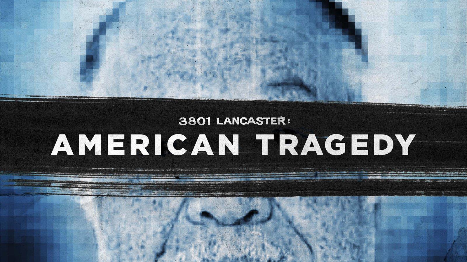 3801 Lancaster: American Tragedy - The Secret Crimes of Abortionist Dr. Kermit Gosnell