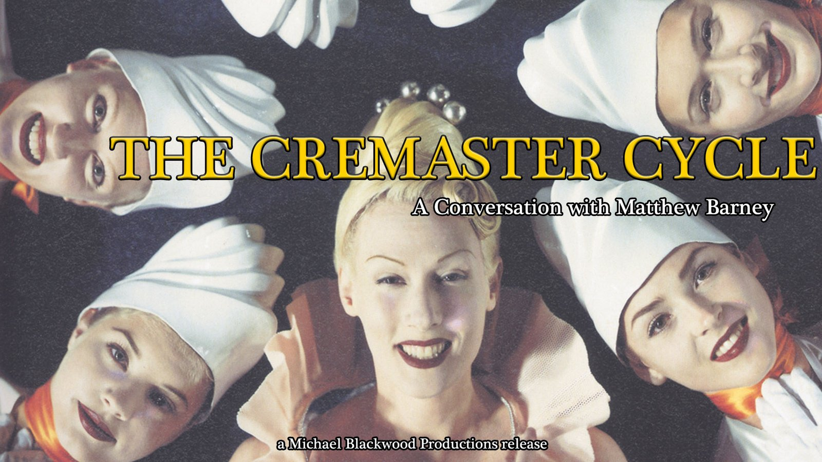 The Cremaster Cycle - A Conversation with Matthew Barney