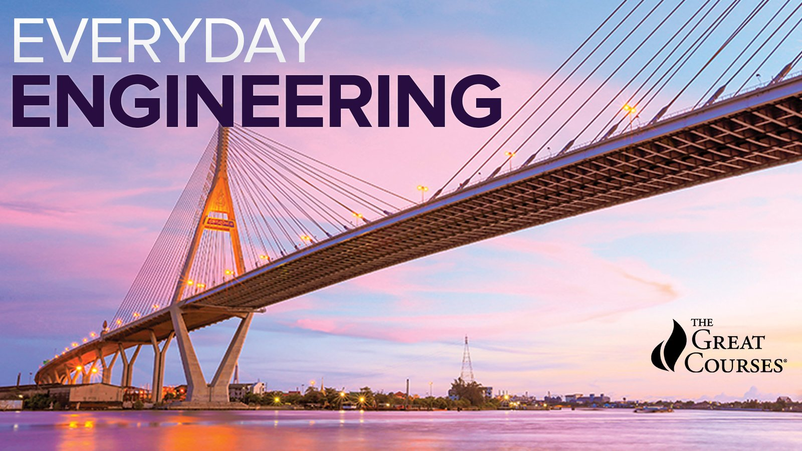 Everyday Engineering - Understanding the Marvels of Daily Life