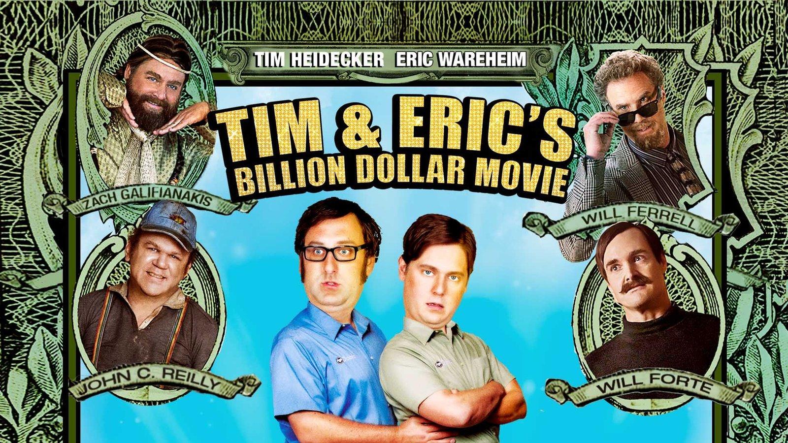 Tim & Eric's Billion Dollar Movie