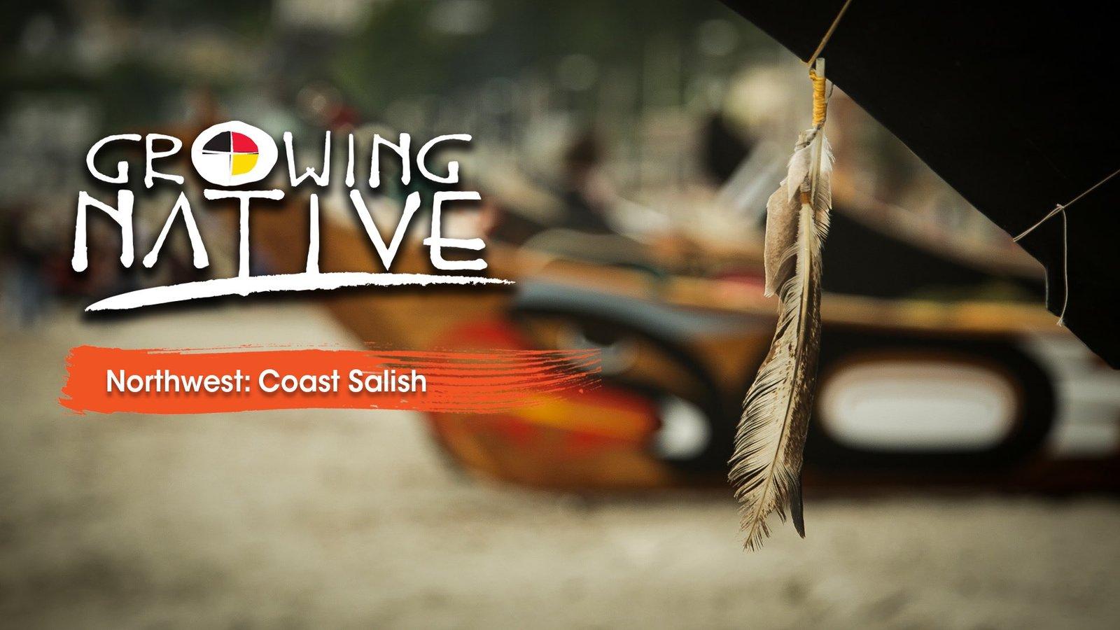 Growing Native Northwest: Coast Salish