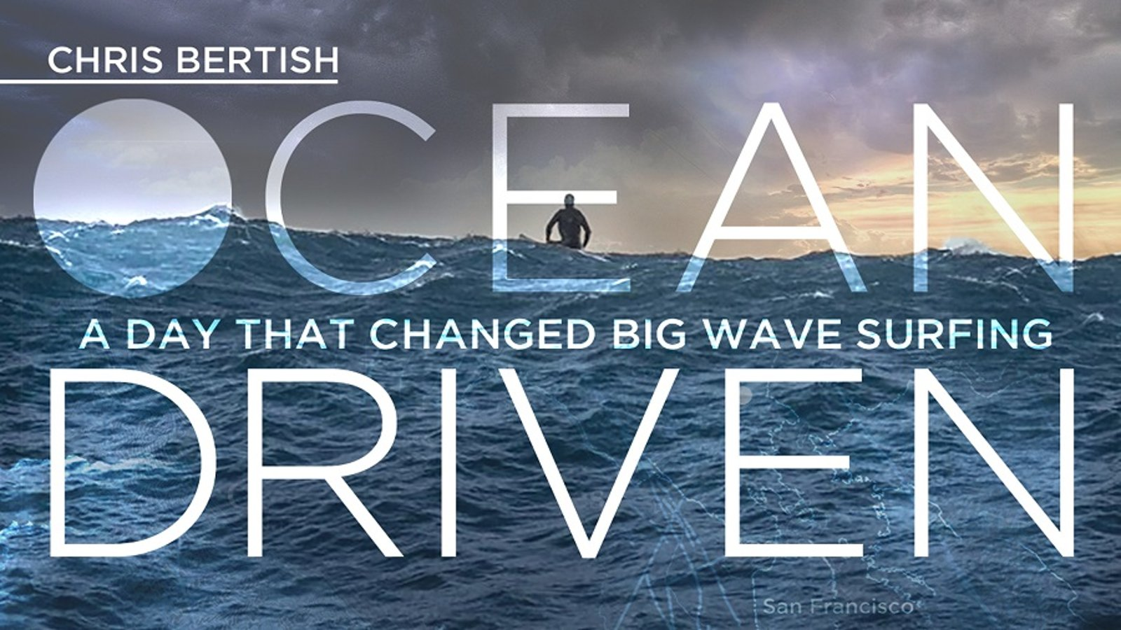 Ocean Driven - Chris Bertish's Big Wave Surfing Odyssey