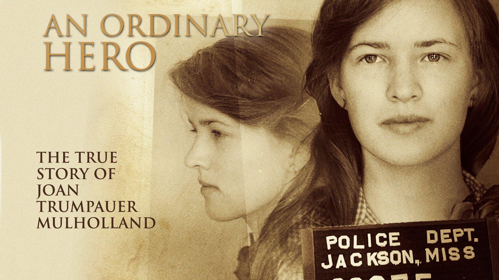An Ordinary Hero - The True Story of Civil Rights Activist Joan Trumpauer Mulholland