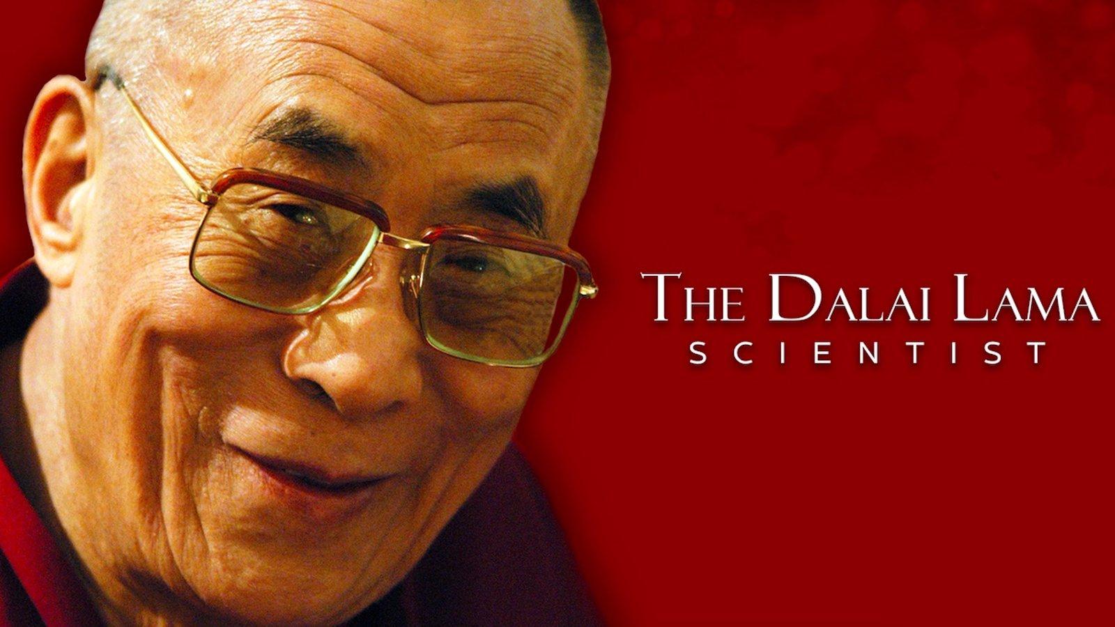 The Dalai Lama - Scientist