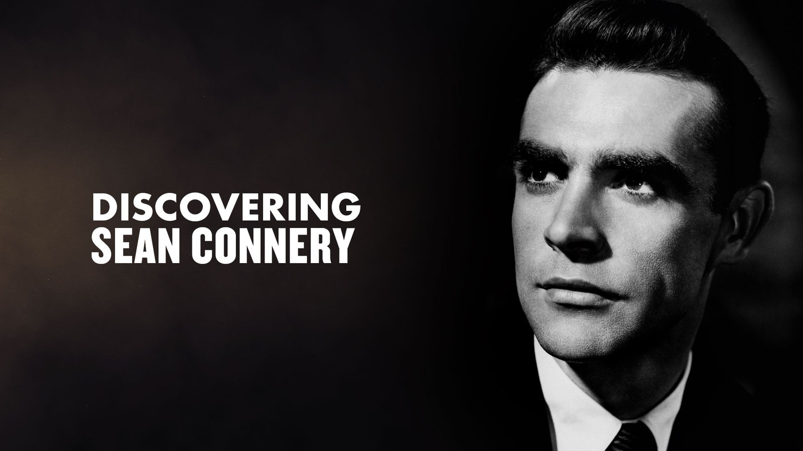 Discovering Sean Connery