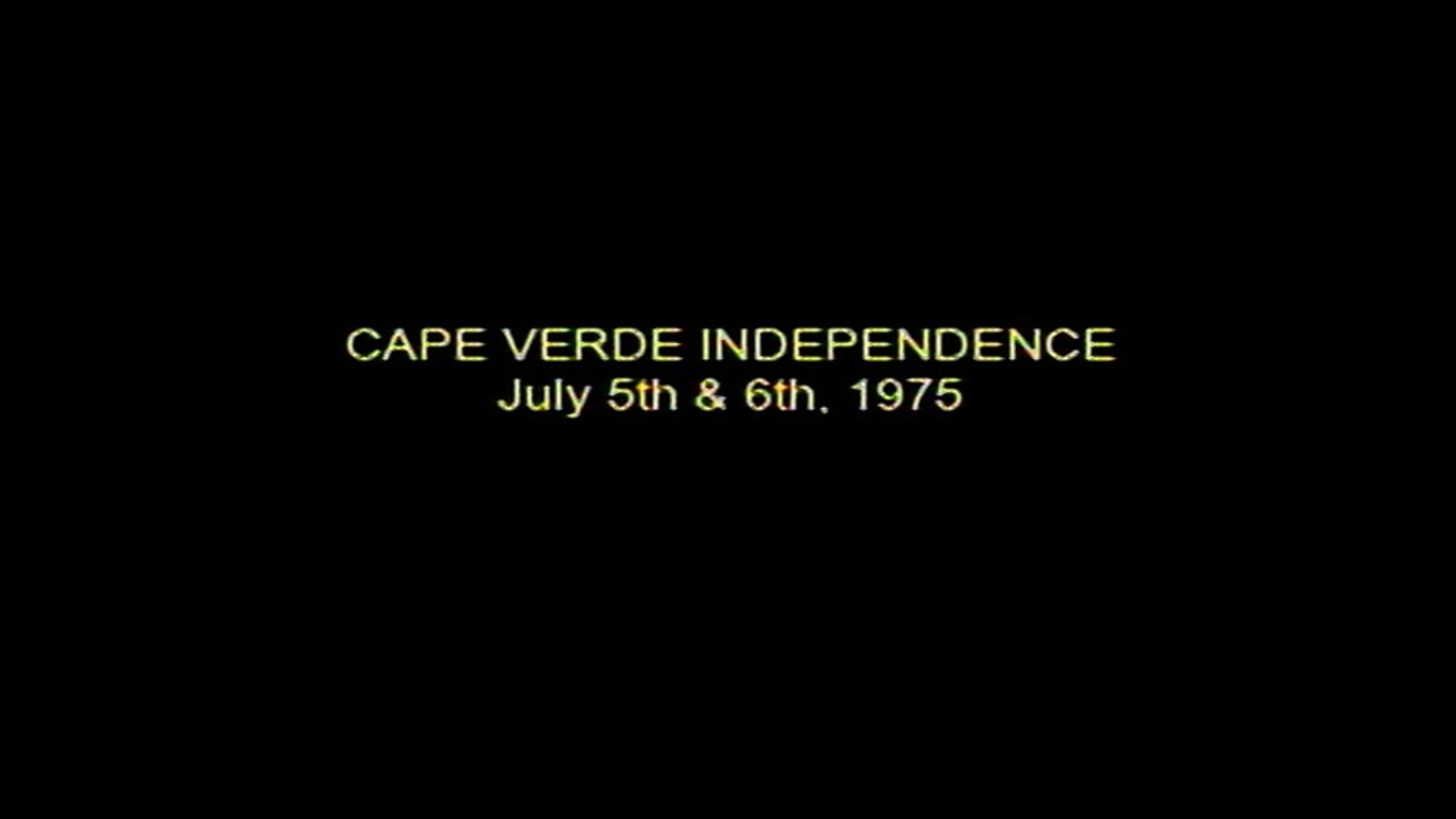 Cape Verde Independence July 5th & 6th 1975 - The First Day of Independence in Cape Verde After 500 Years of Colonial Rule