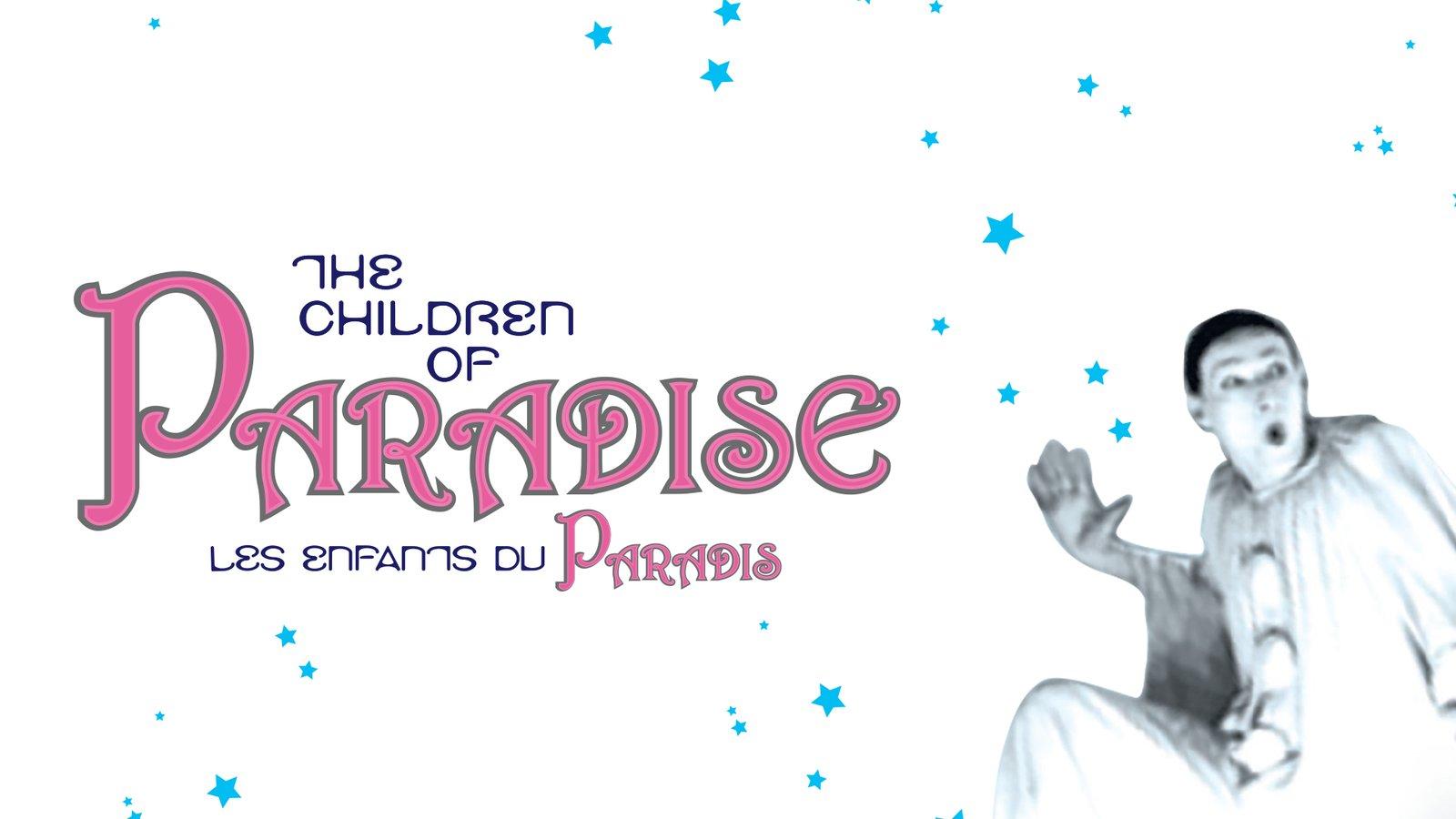Les Enfants Du Paradis (The Children of Paradise)