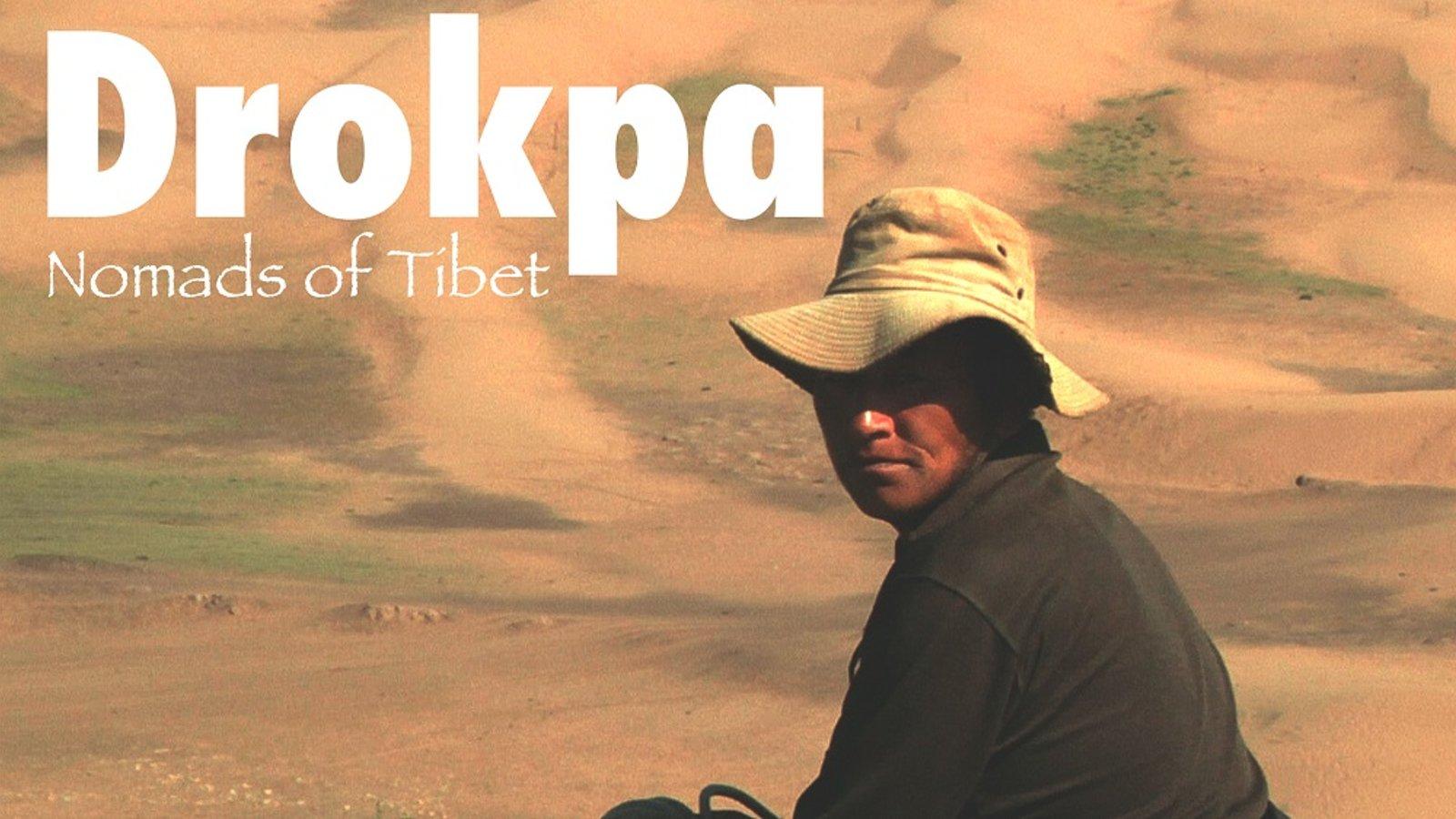 Drokpa - Nomads of Tibet