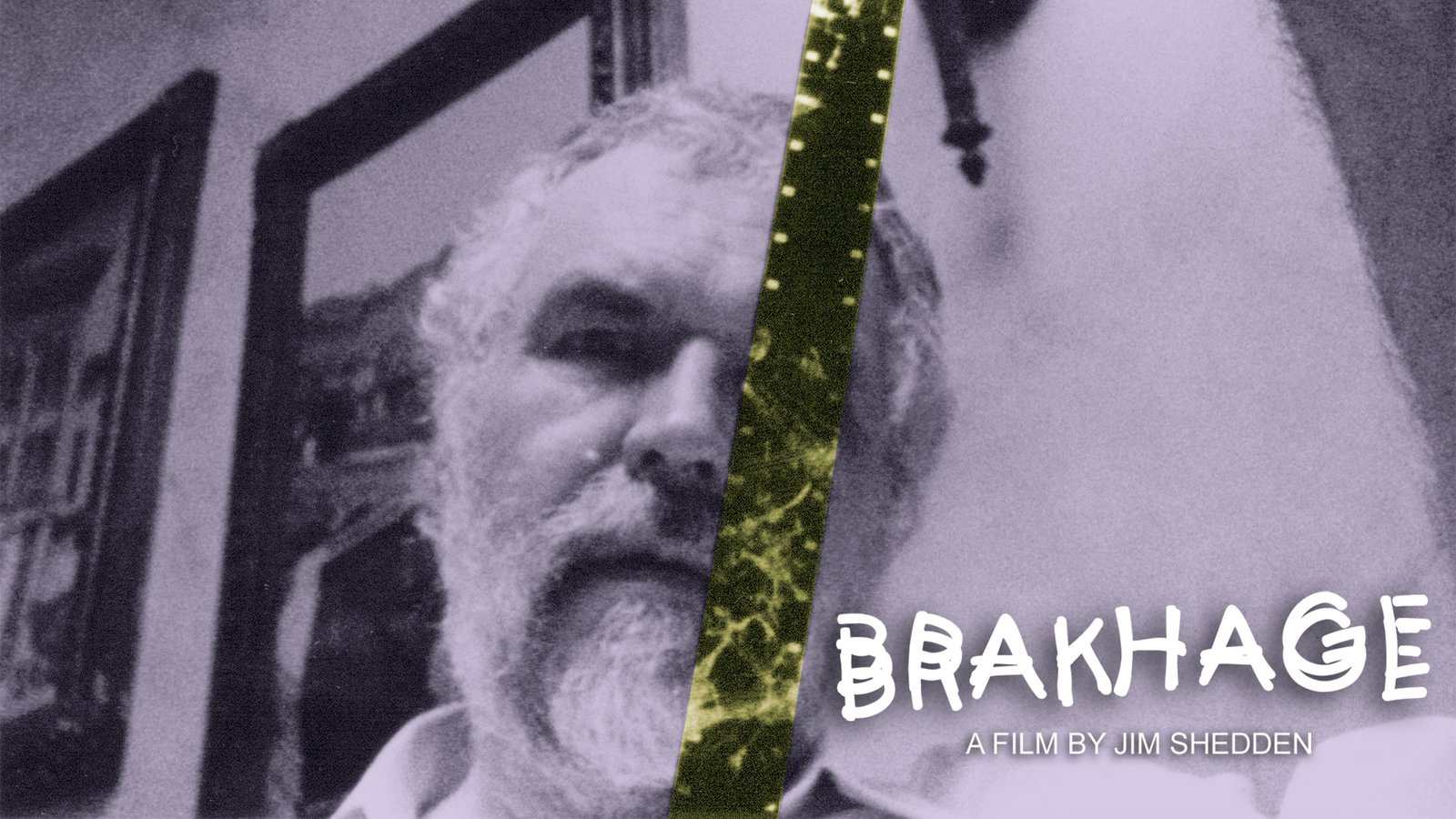Brakhage - The Legendary Avant Garde Filmmaker