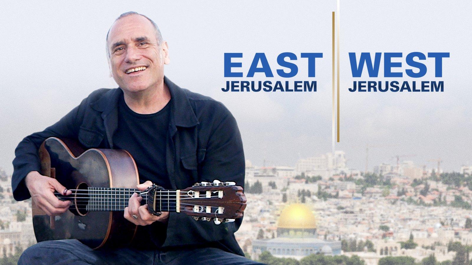 East Jerusalem West Jerusalem - Peace Through Music