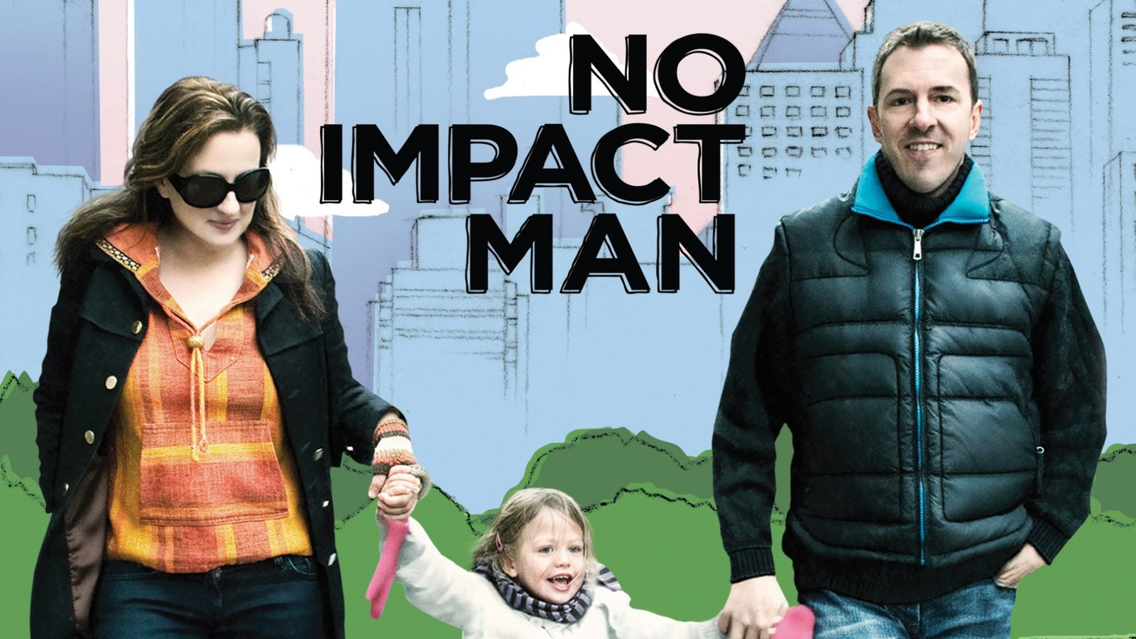 No Impact Man - Living Eco-effectively