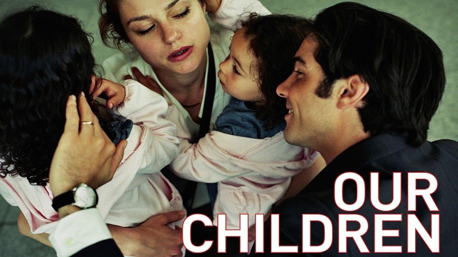Our Children - À perdre la raison