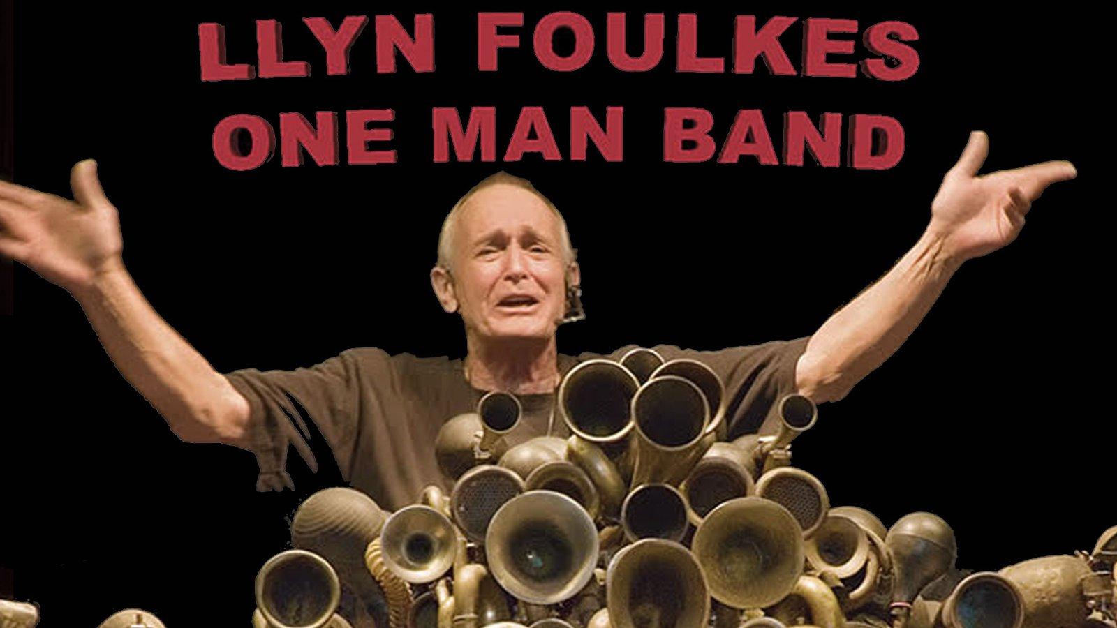 Llyn Foulkes One Man Band