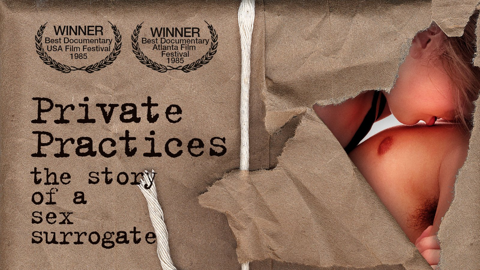 Private Practices - The Story of a Sex Surrogate