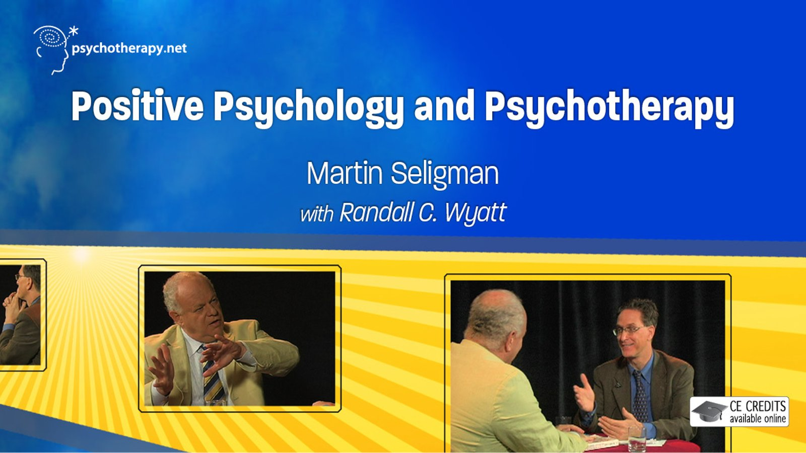 Positive Psychology and Psychotherapy - With Randall C. Wyatt