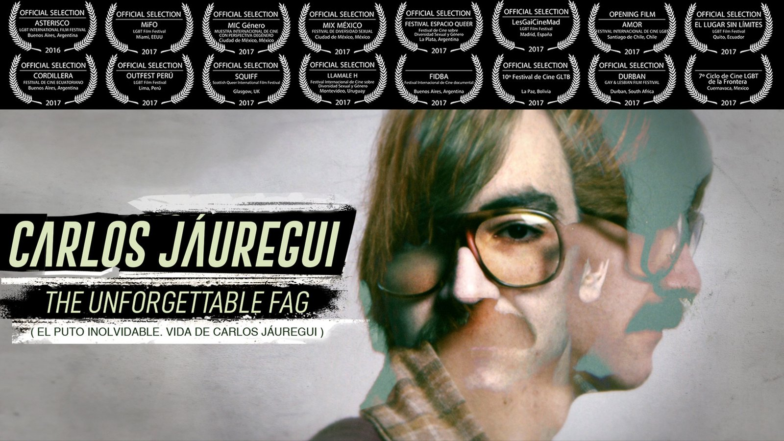 Carlos Jáuregui: The Unforgettable Fag