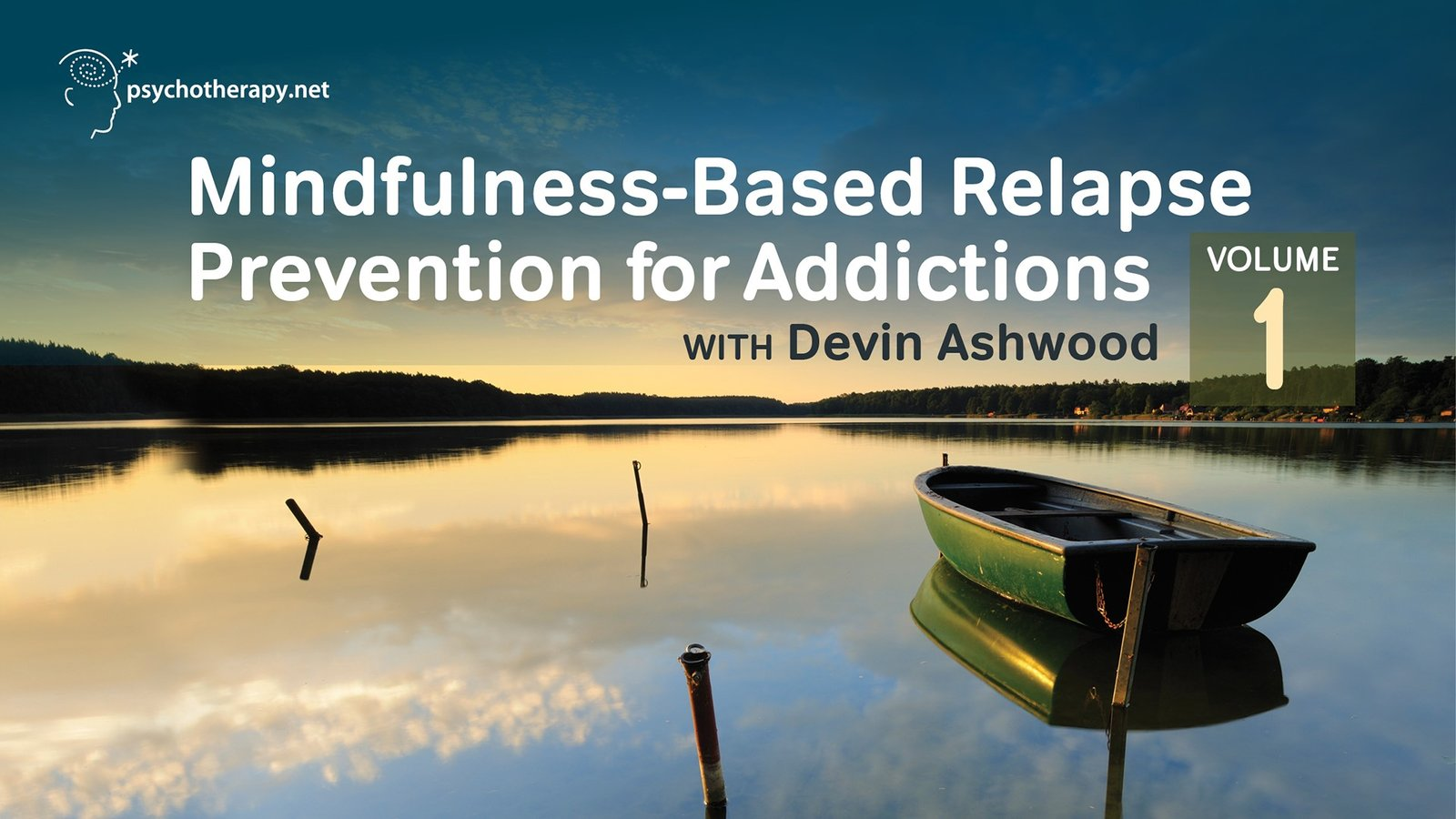 Mindfulness-Based Relapse Prevention for Addictions Volume I