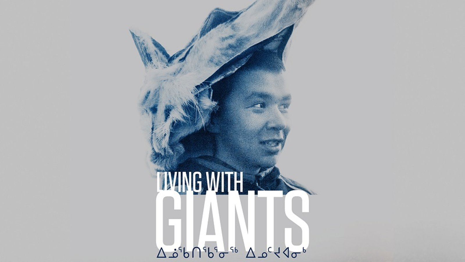 Living with Giants - A Young Inuk Transitions into Adulthood