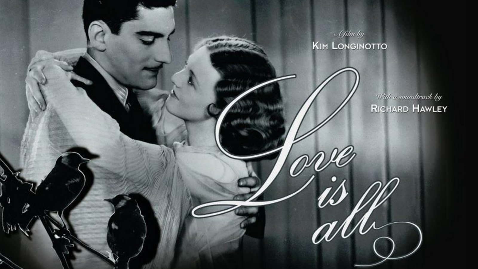 Love is All - 100 Years of Modern Romance