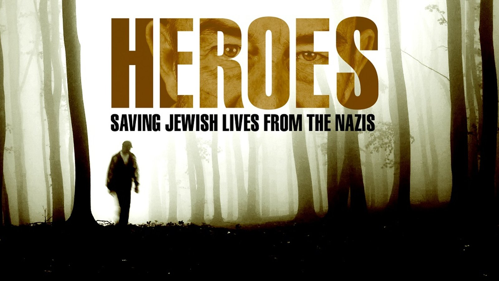 Heroes - Saving Jewish Lives from Nazis