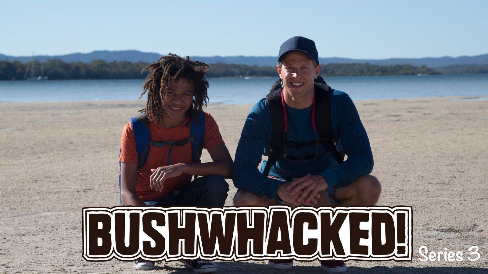 Bushwhacked! - Series 3