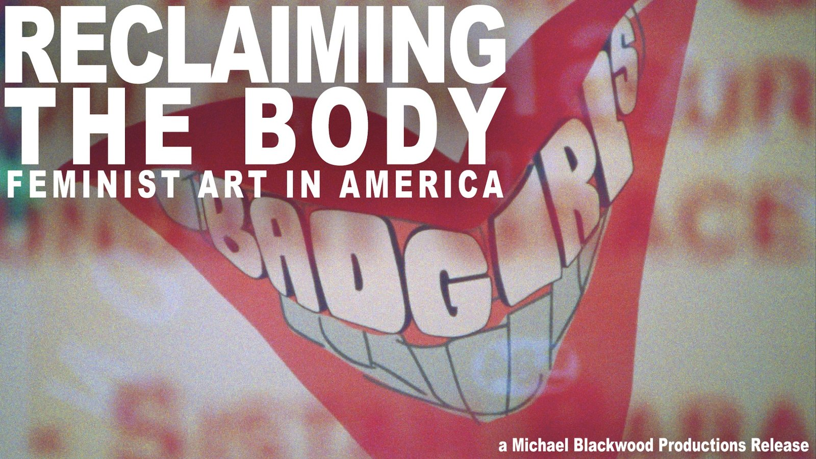 Reclaiming the Body - Feminist Art in America