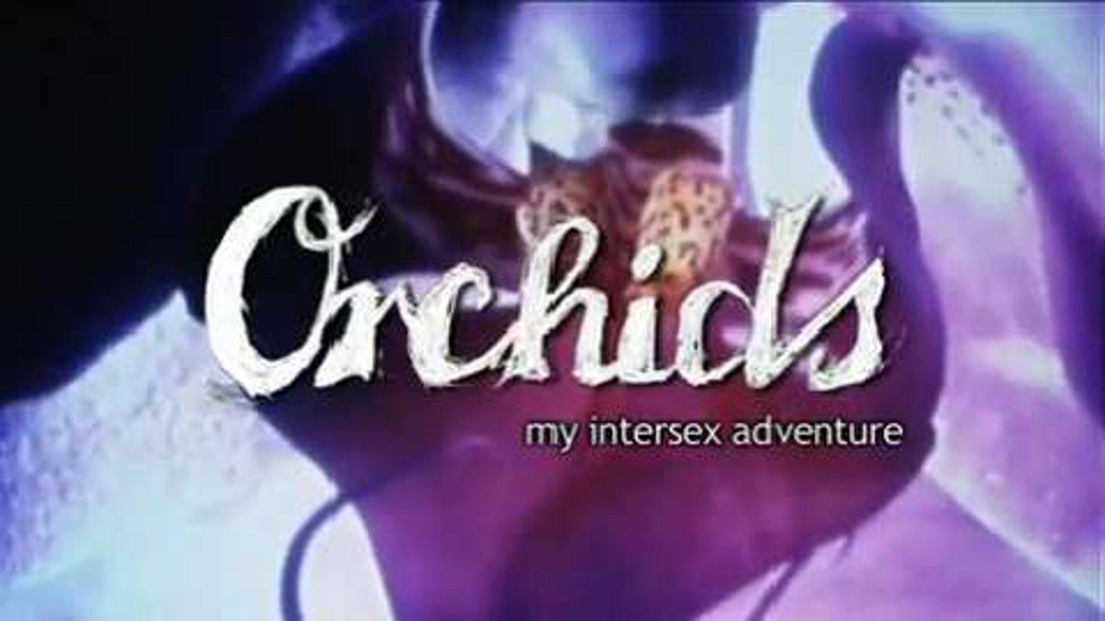 Orchids:My Intersex Adventure