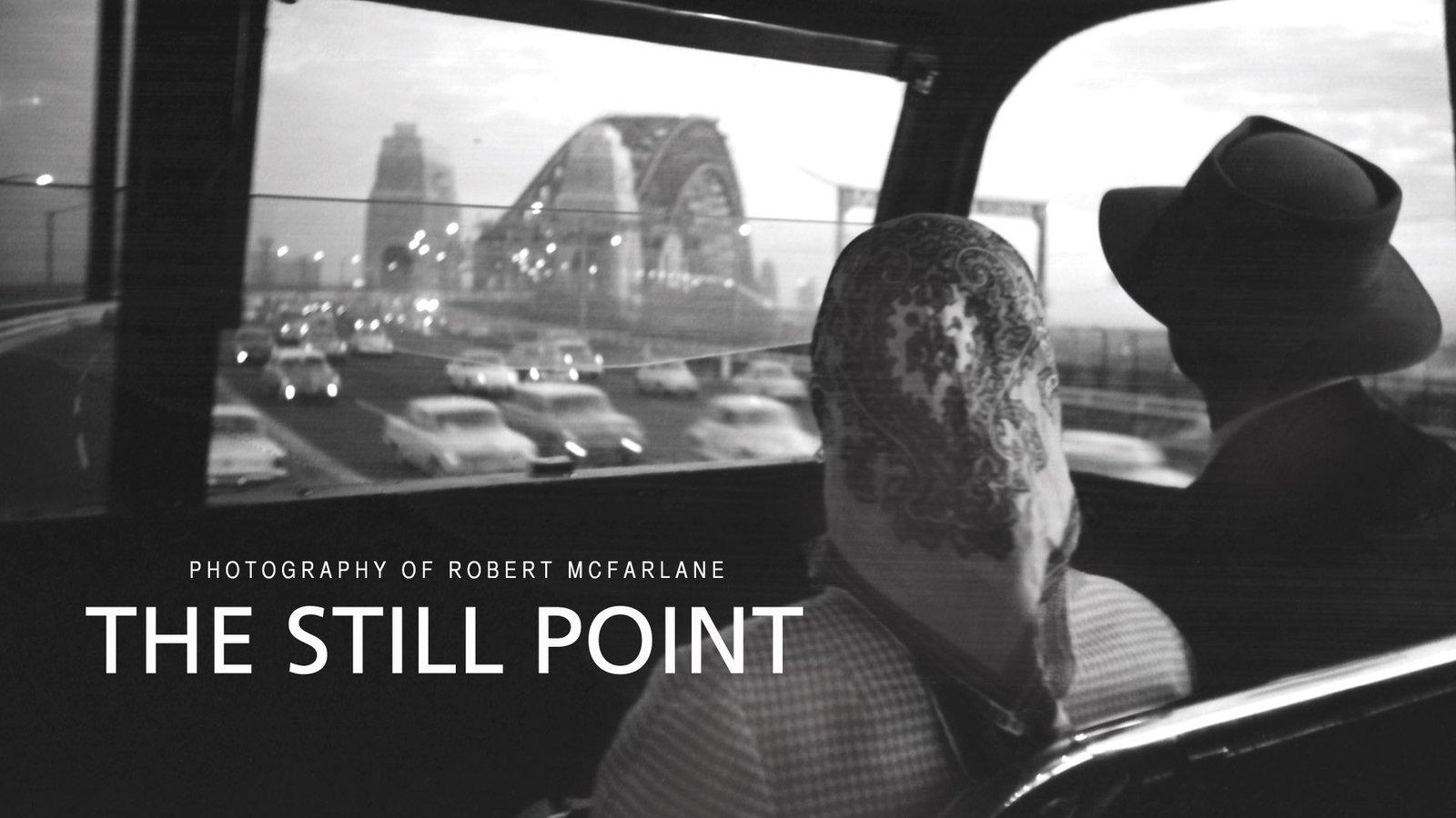 The Still Point - Photography Of Robert McFarlane