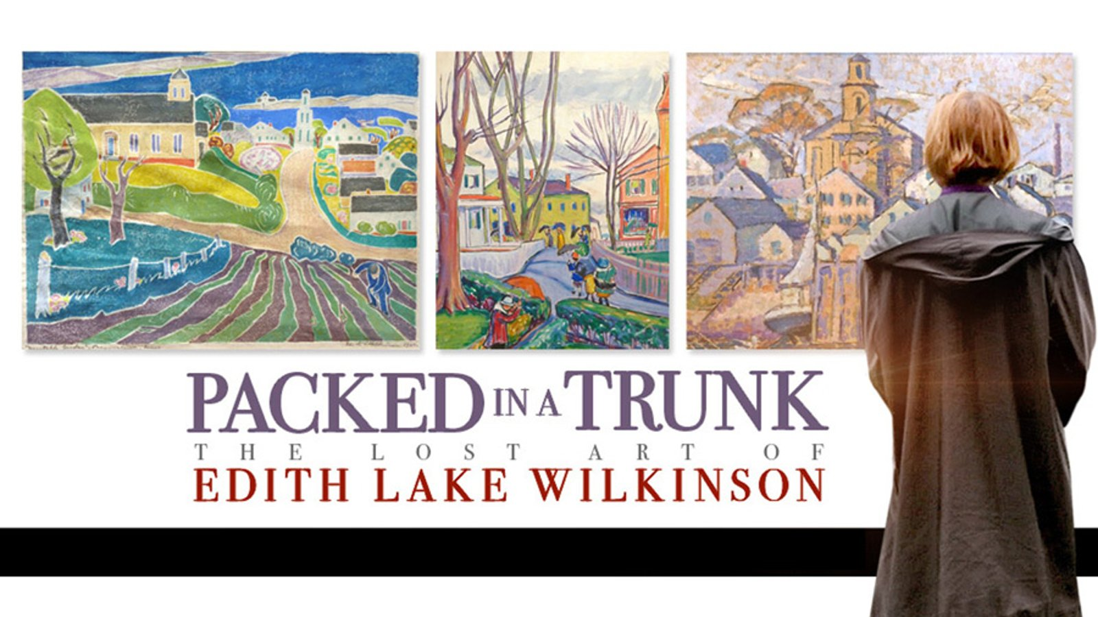 Packed in a Trunk - The Lost Art of Edith Lake Wilkinson