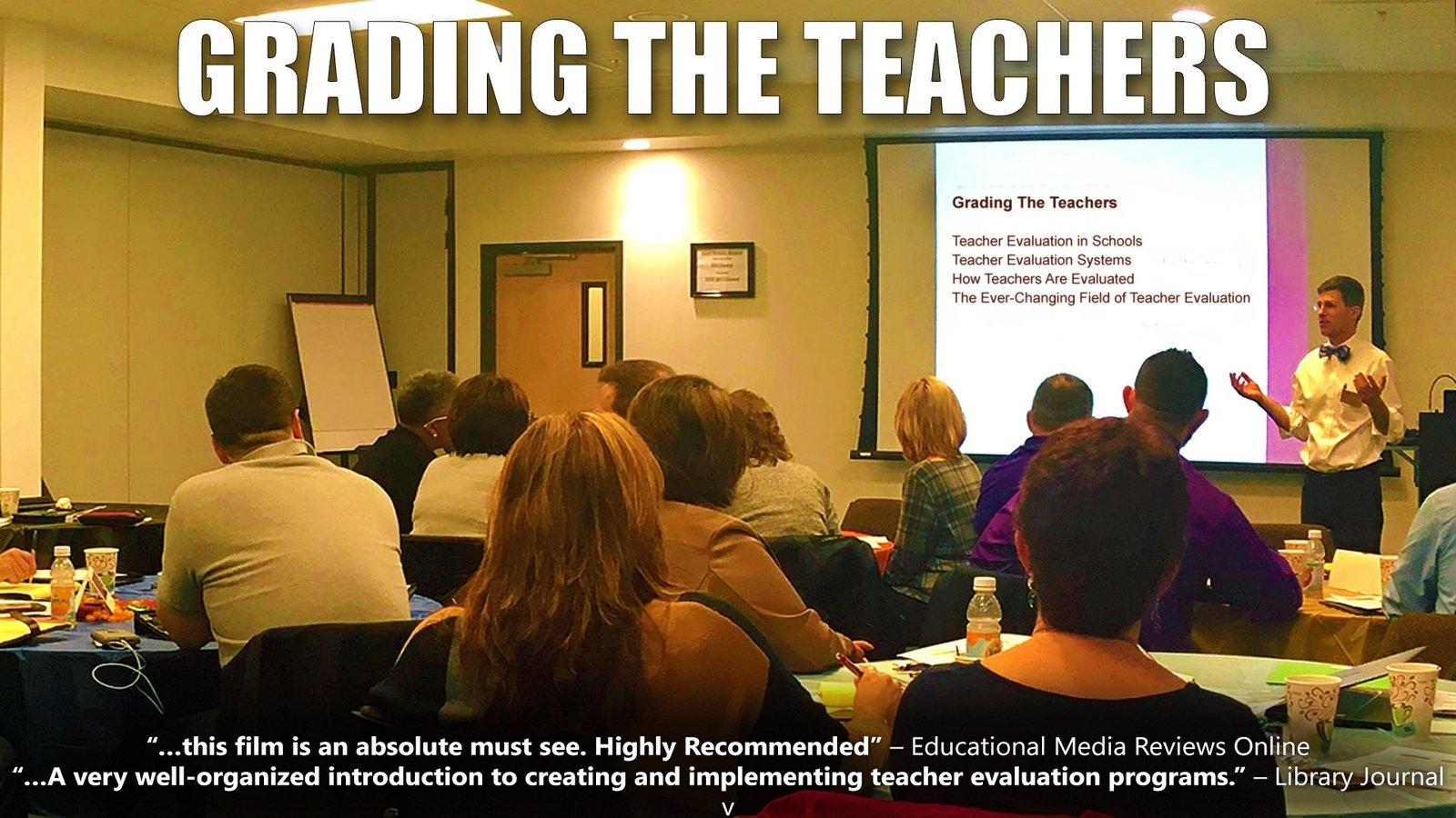 Grading the Teachers - An Exploration into Teacher Evaluation