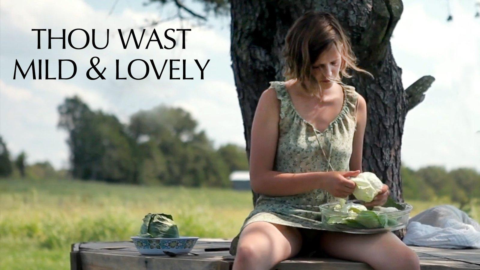 Thou Wast Mild & Lovely