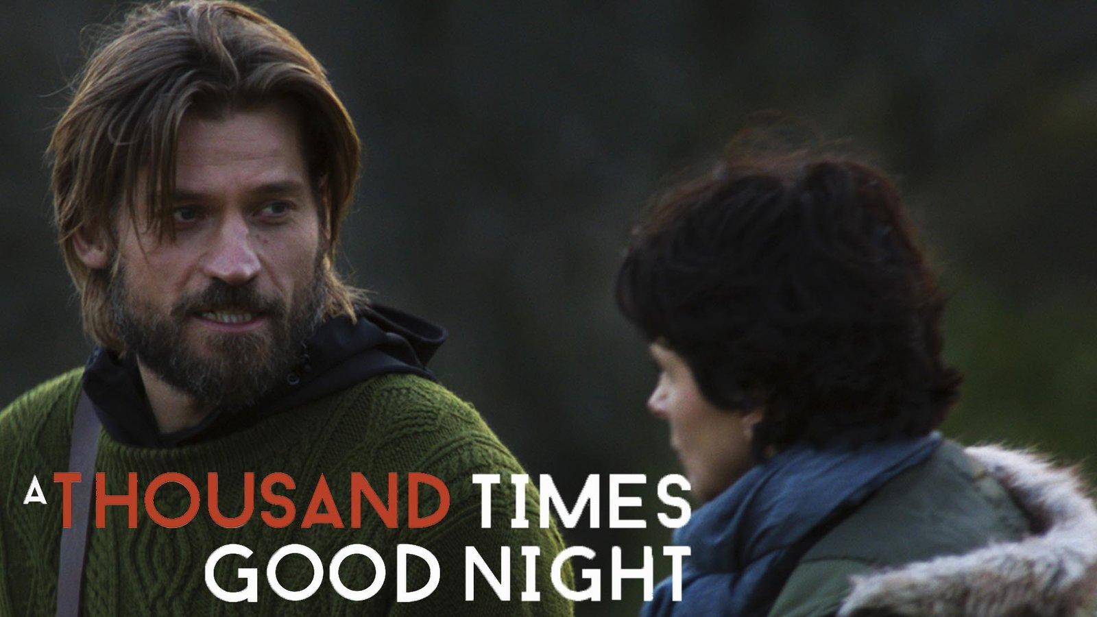 A Thousand Times Goodnight - Tusen ganger god natt
