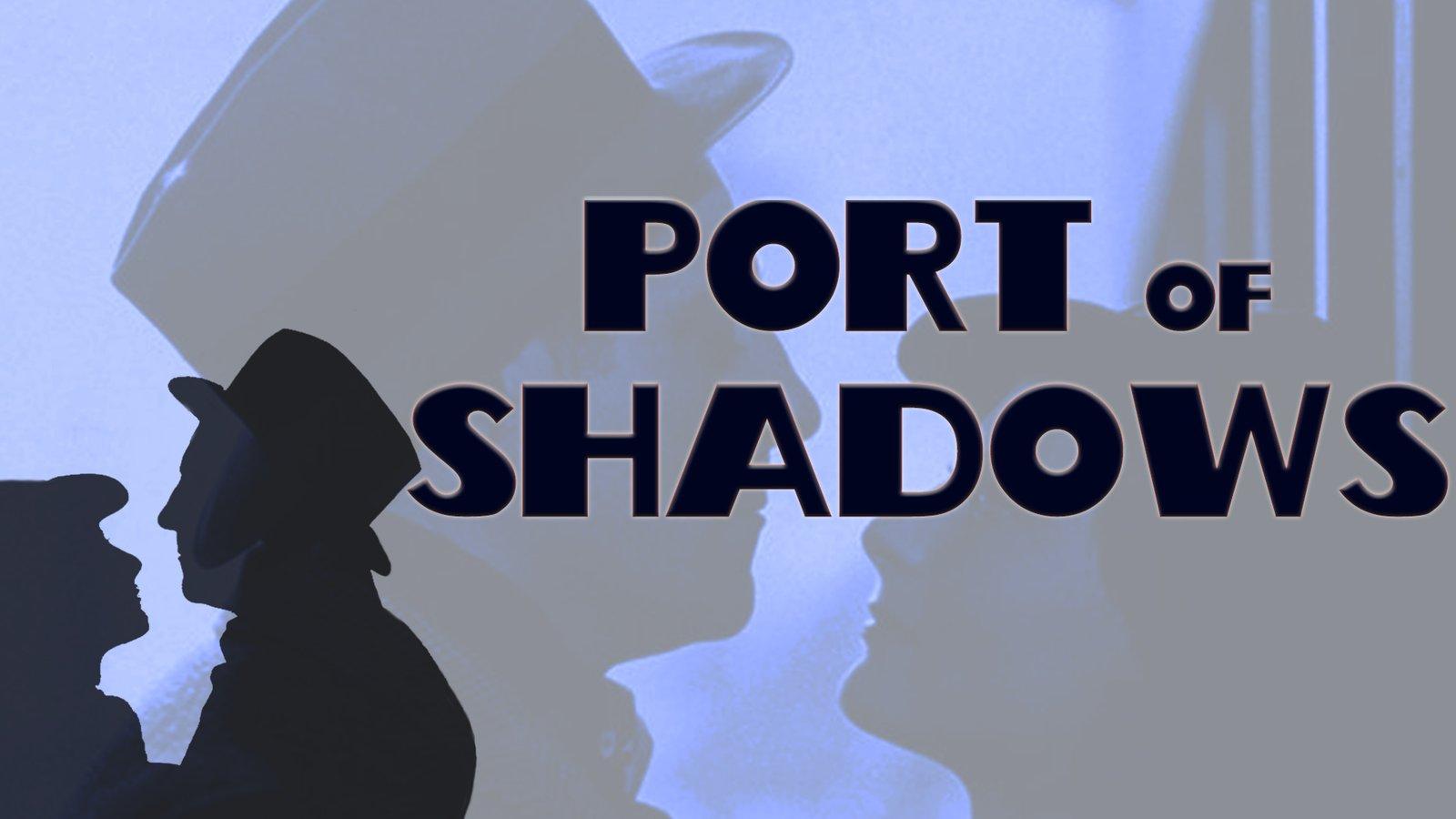 Port of Shadows - Le Quai des Brumes
