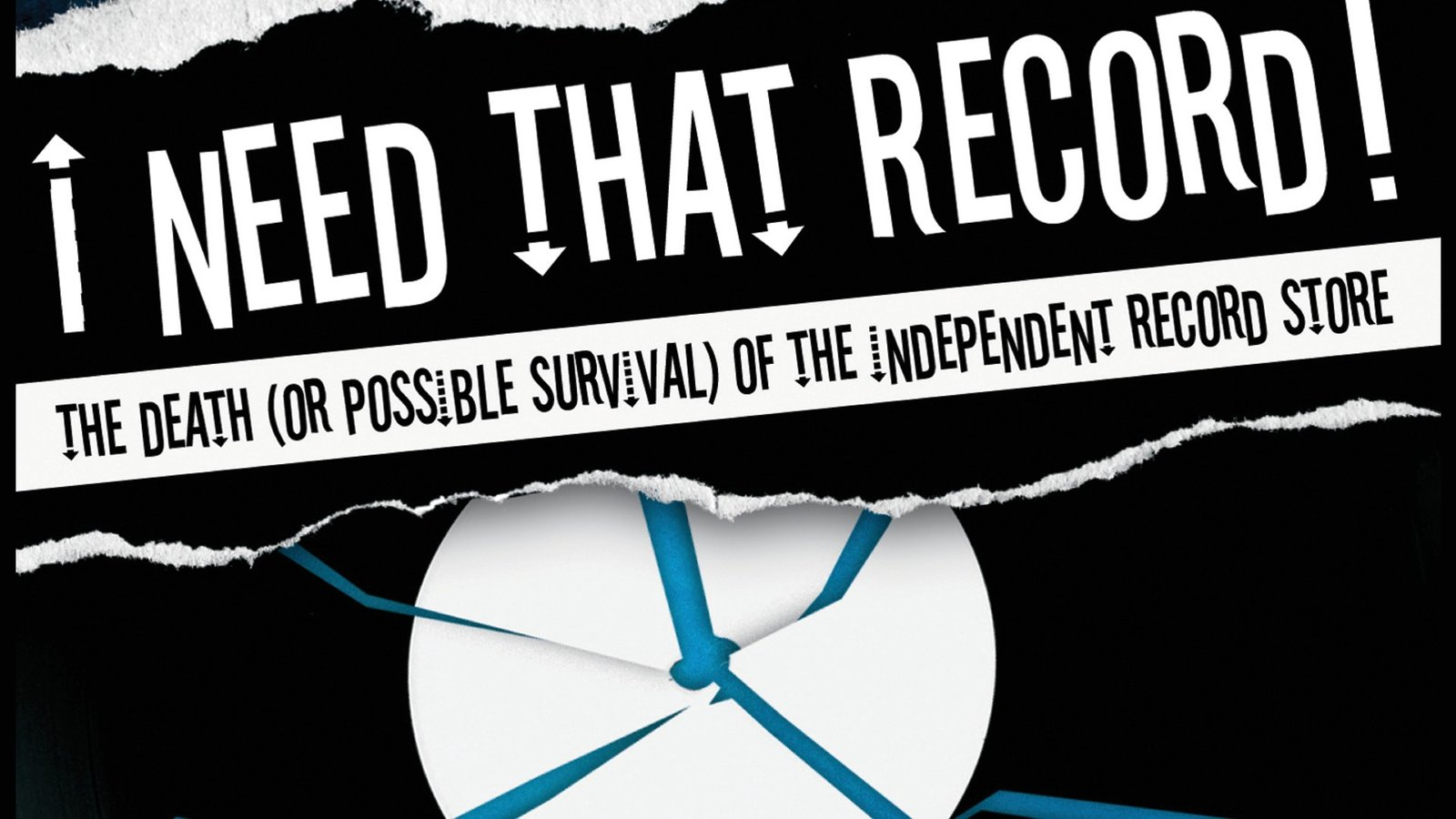 I Need That Record! - The Death (Or Possible Survival) Of The Independent Record Store