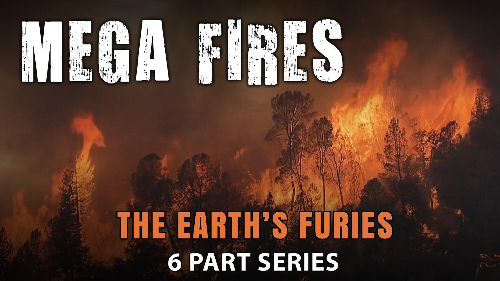 Mega Fires - The Science of Mega Fires