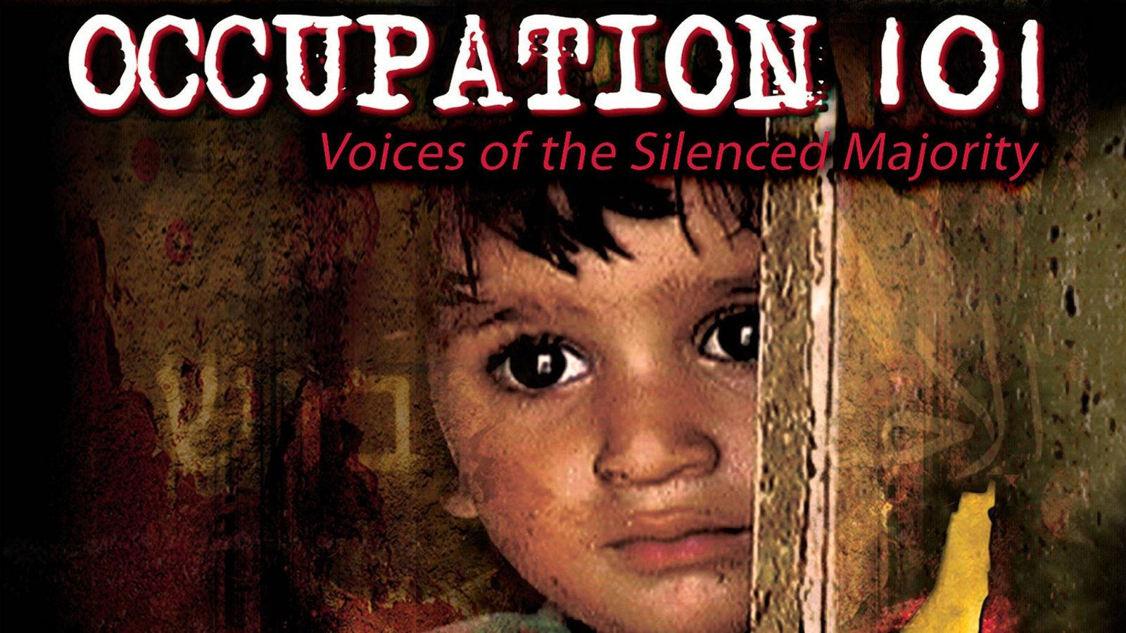 Occupation 101: Voices of the Silenced Majority