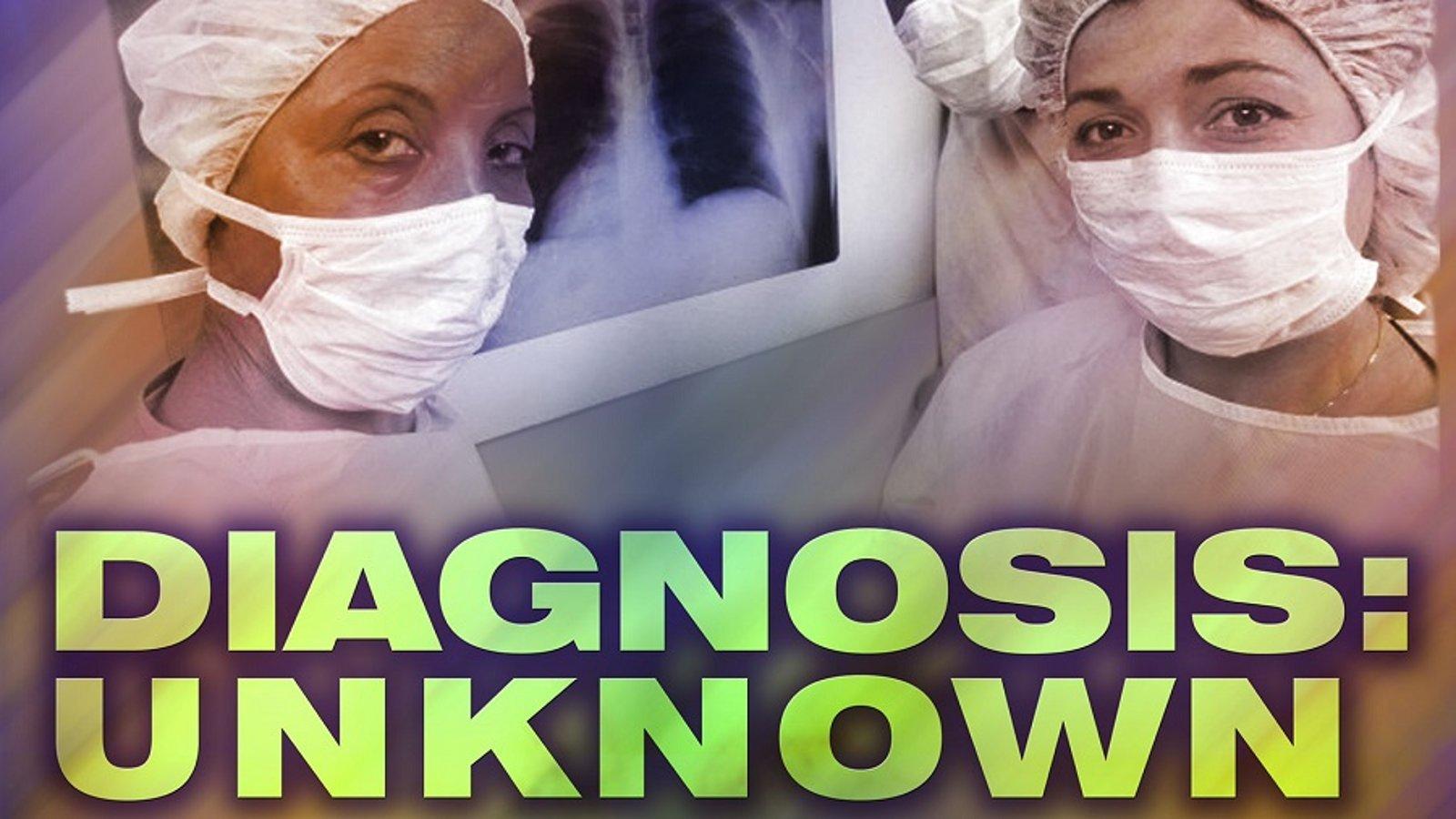 Diagnosis: Unknown - Season 1