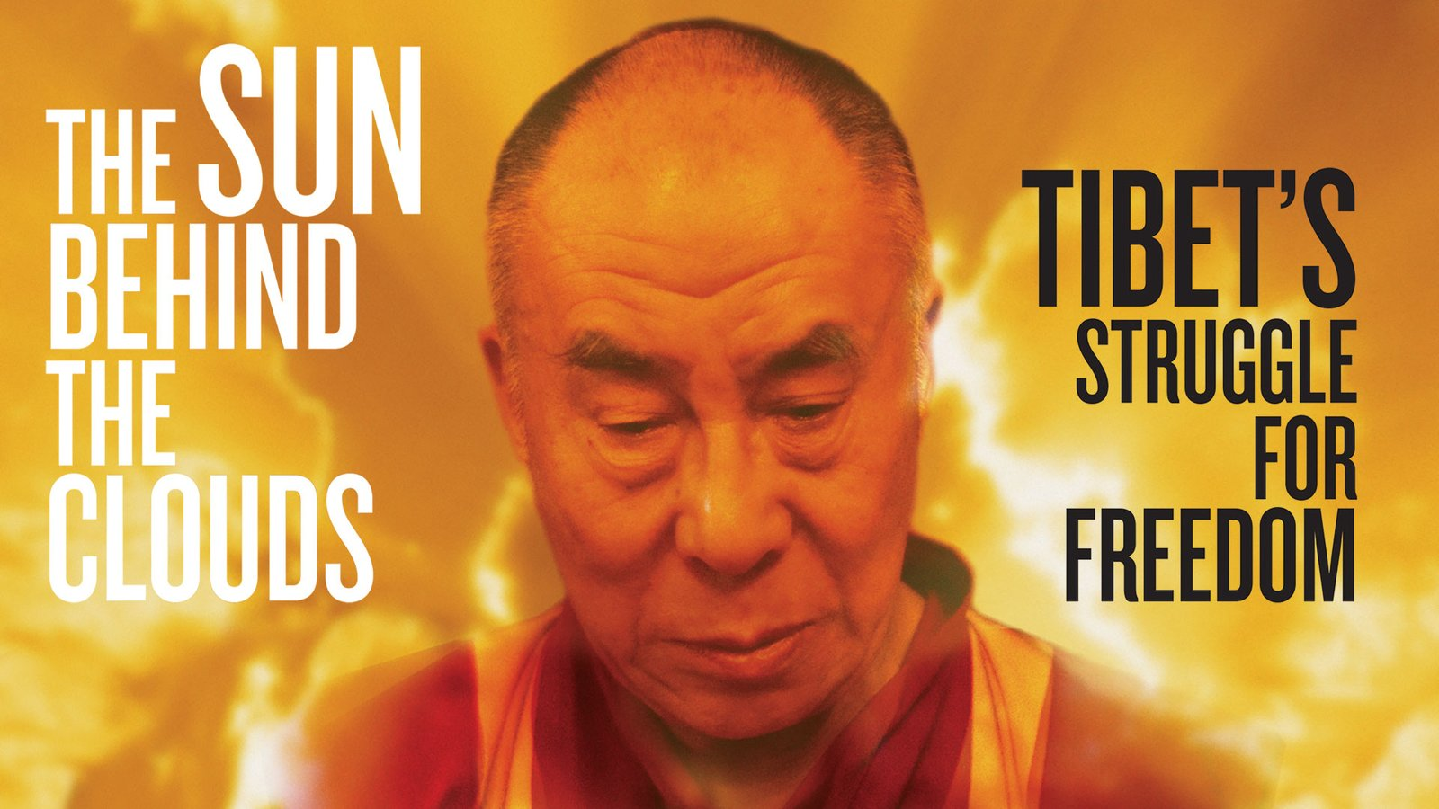 The Sun Behind the Clouds - Tibet's Struggle for Freedom