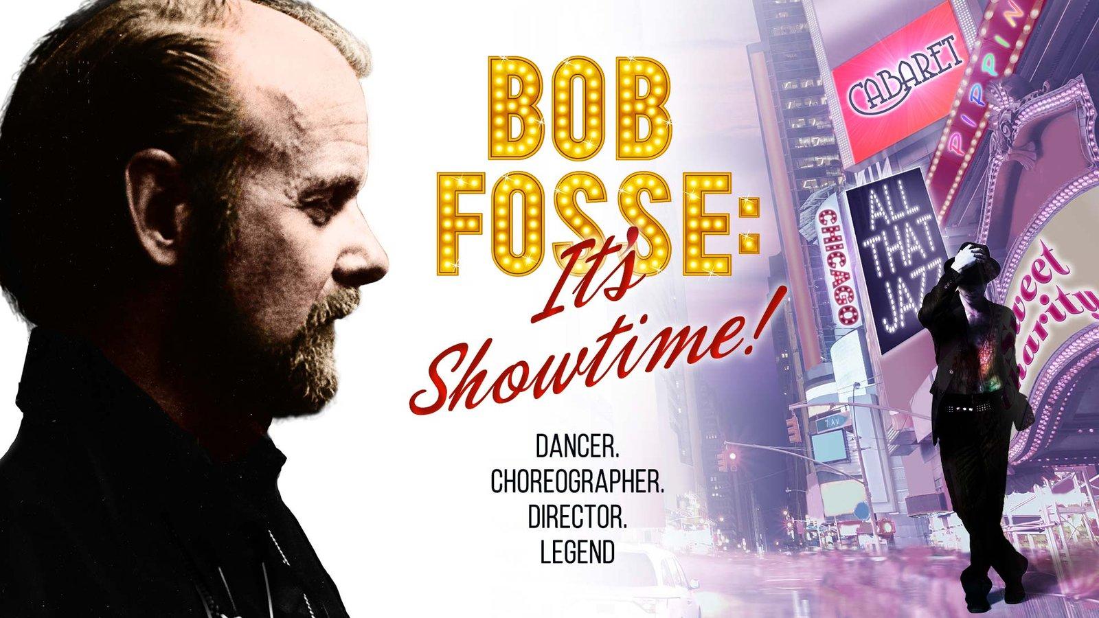 Bob Fosse: It's Showtime