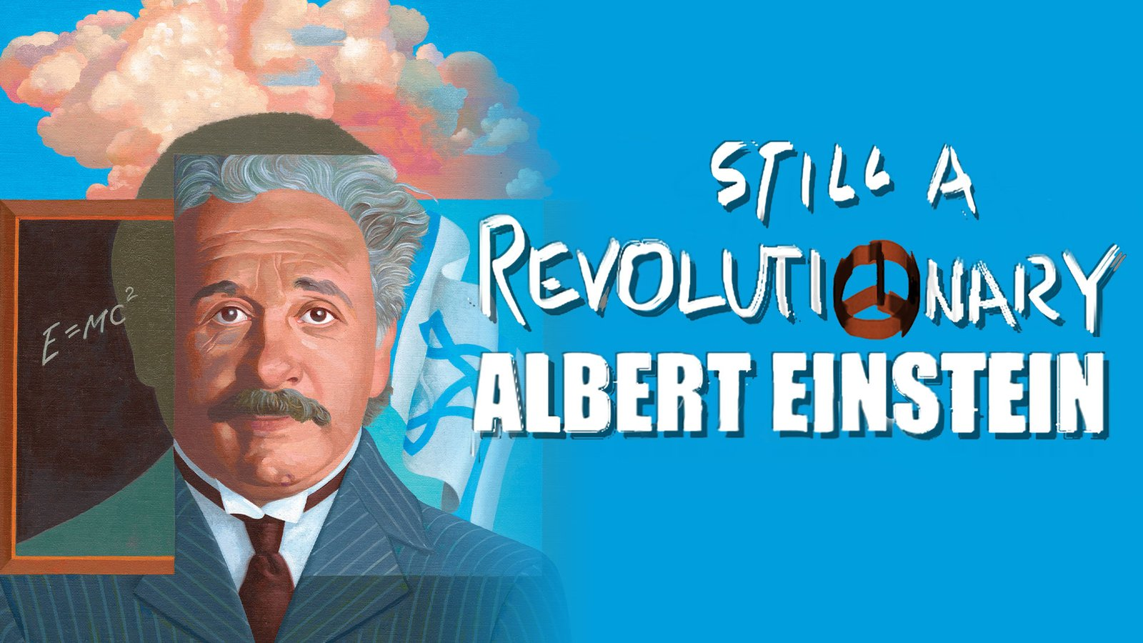 Albert Einstein: Still a Revolutionary