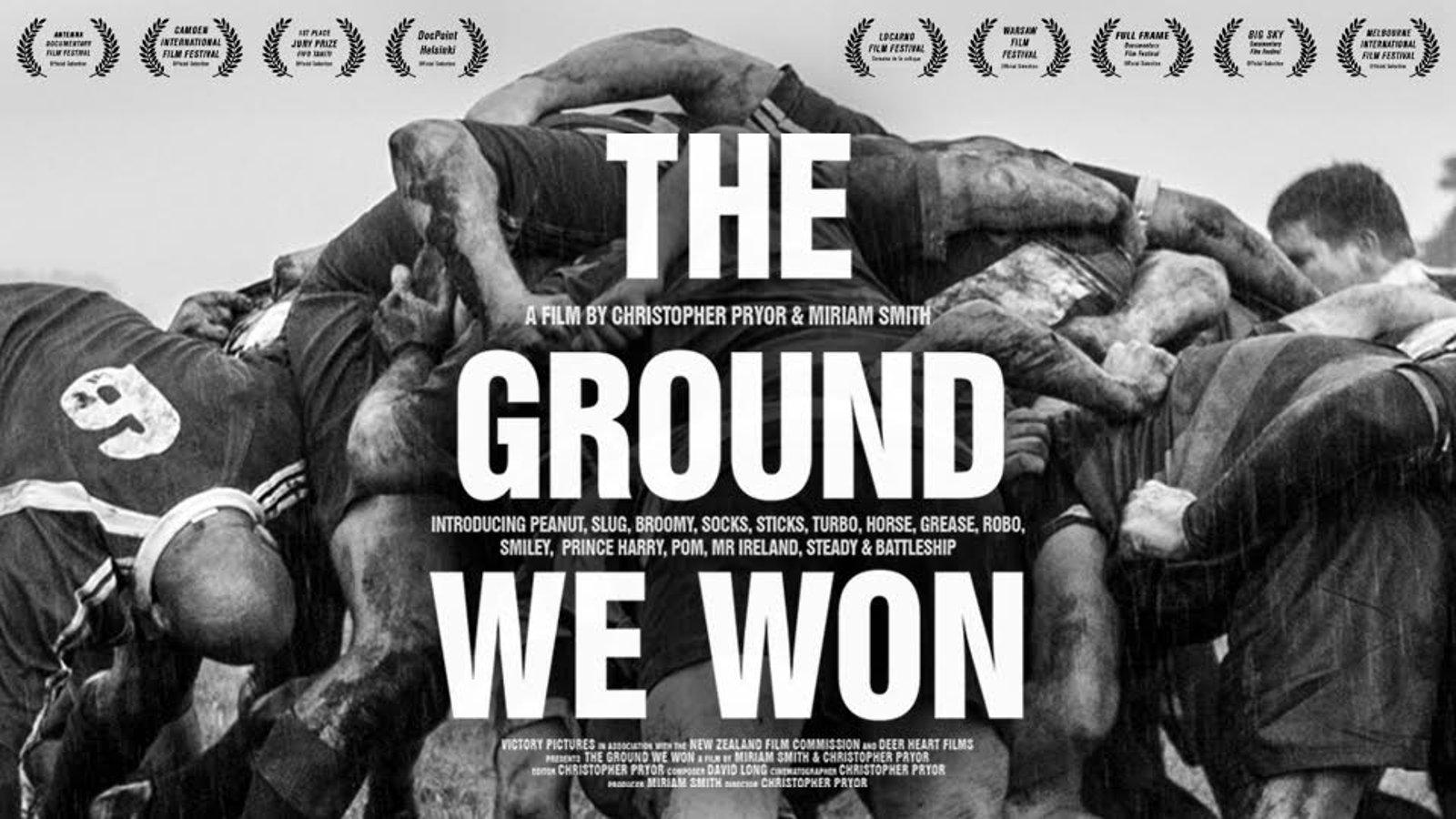 The Ground We Won - Manhood, Friendship & Rugby