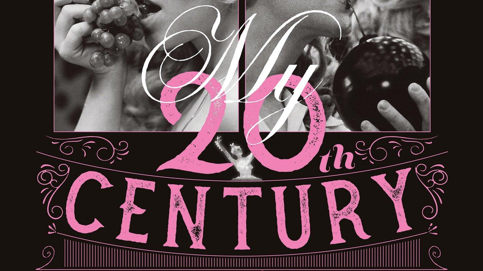 My Twentieth Century - Az én XX. századom