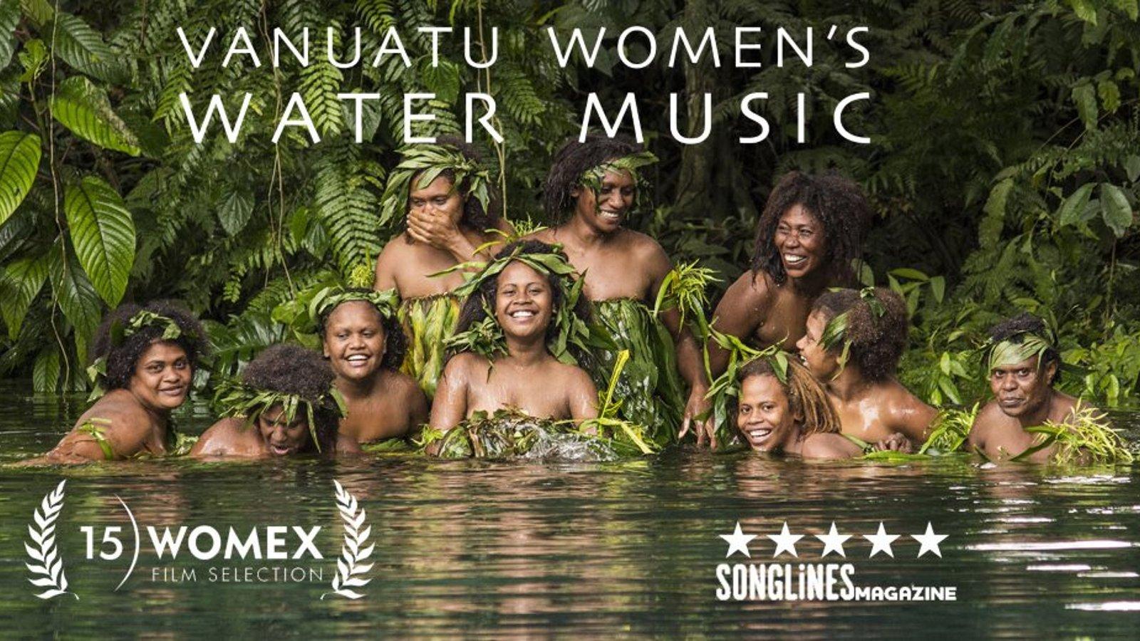 Vanuatu Women's Water Music - An Audio-Visual Journey Deep into Pacific Island Culture