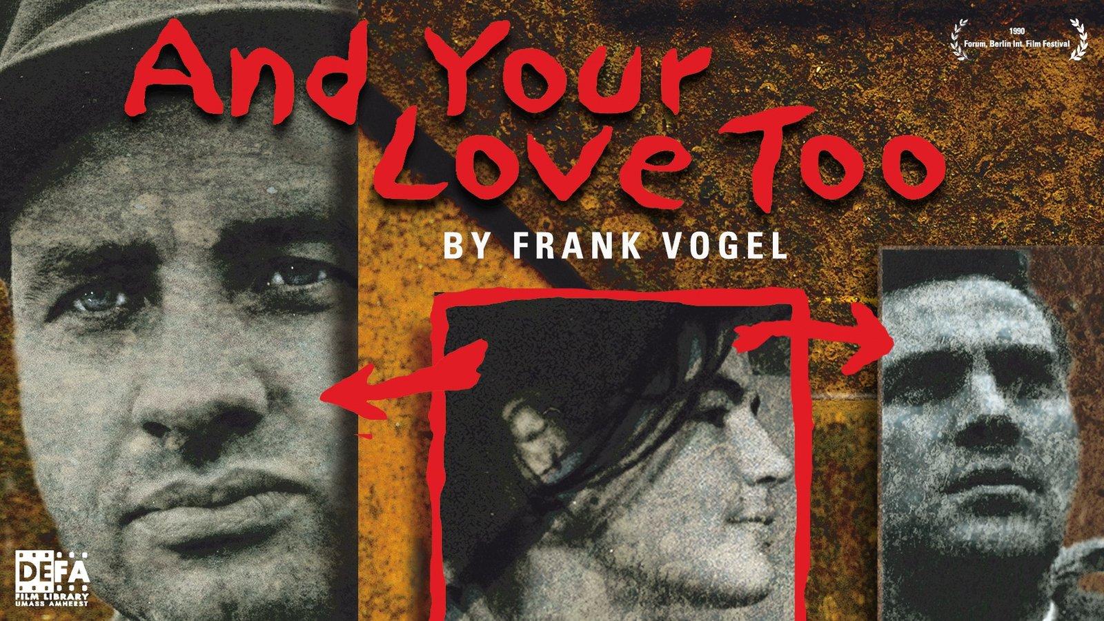 And Your Love Too - und deine Liebe auch