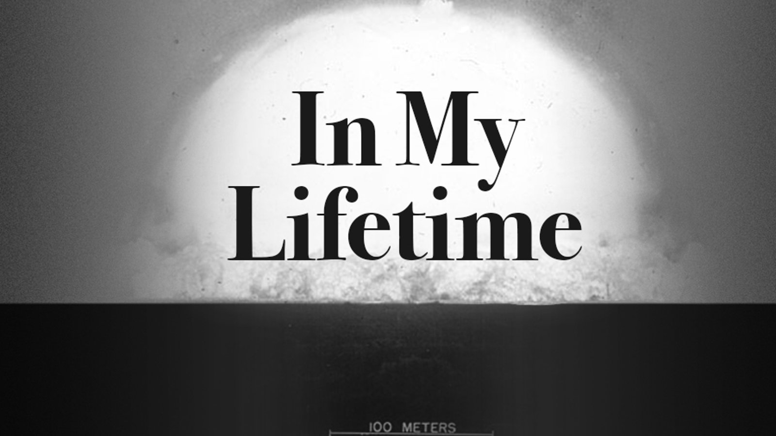 In My lifetime