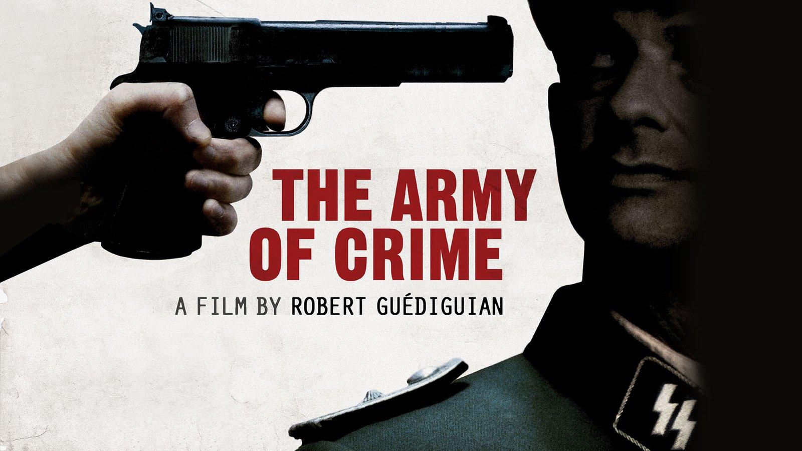 The Army of Crime - L'armée du crime