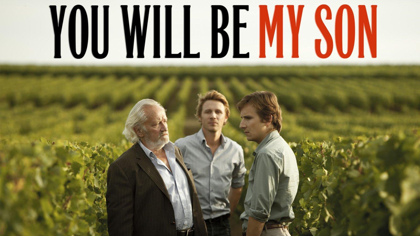 You Will Be My Son - Tu seras mon fils