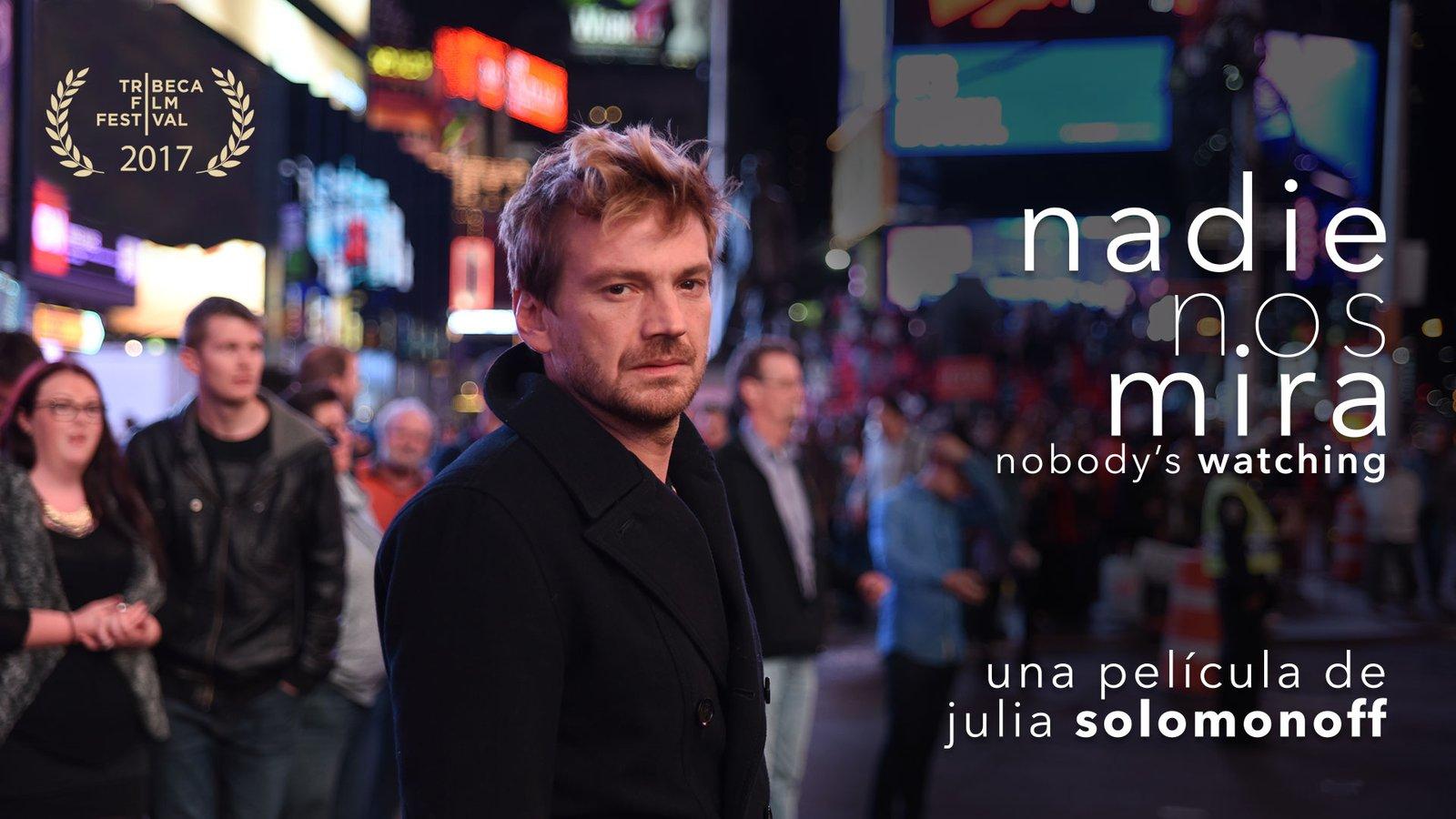 Nobody's Watching - Nadie Nos Mira